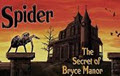Spider The Secret of Bryce