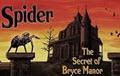 Spider The Secret of Bryce